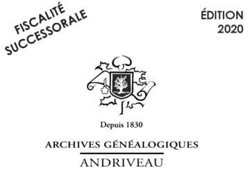Plaquette Fiscale 2020 publiée par l'étude Andriveau, généalogiste successoral.